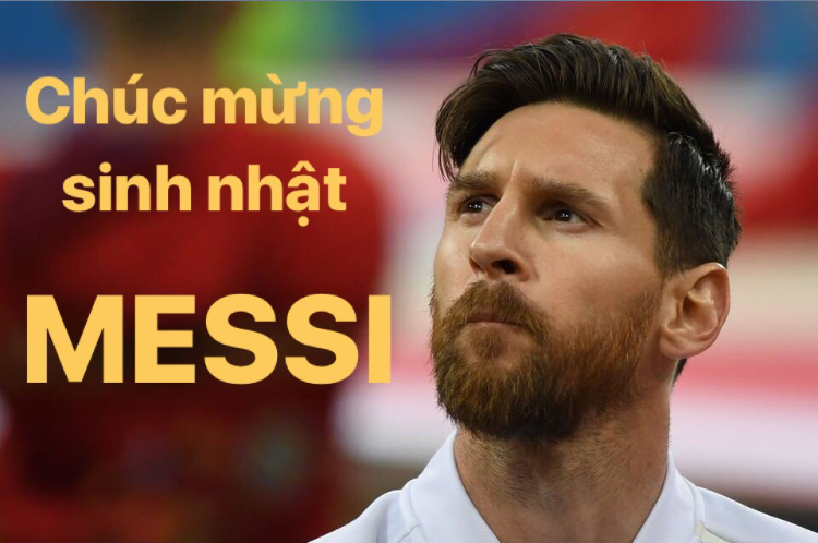 Chúc mừng sinh nhật Messi